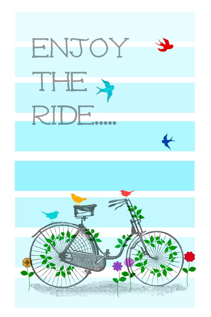 Enjoy the ride printable