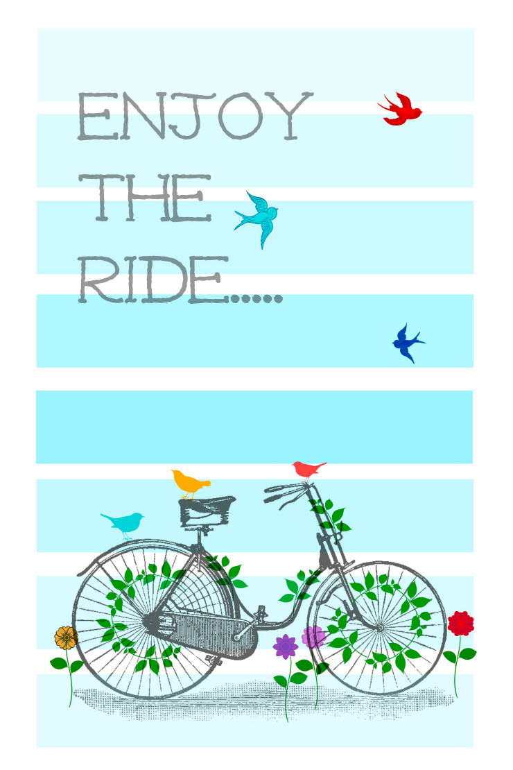 Enjoy the ride printable