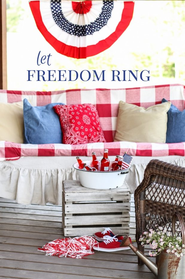 Let Freedom Ring | Patriotic Porch | Red, White, & Blue | Old Glory | Freedom | July 4th | Creative Cain Cabin