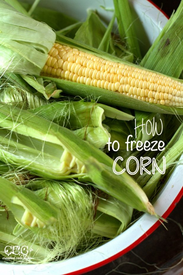 How to Freeze Sweet Corn | Creative Cain Cabin