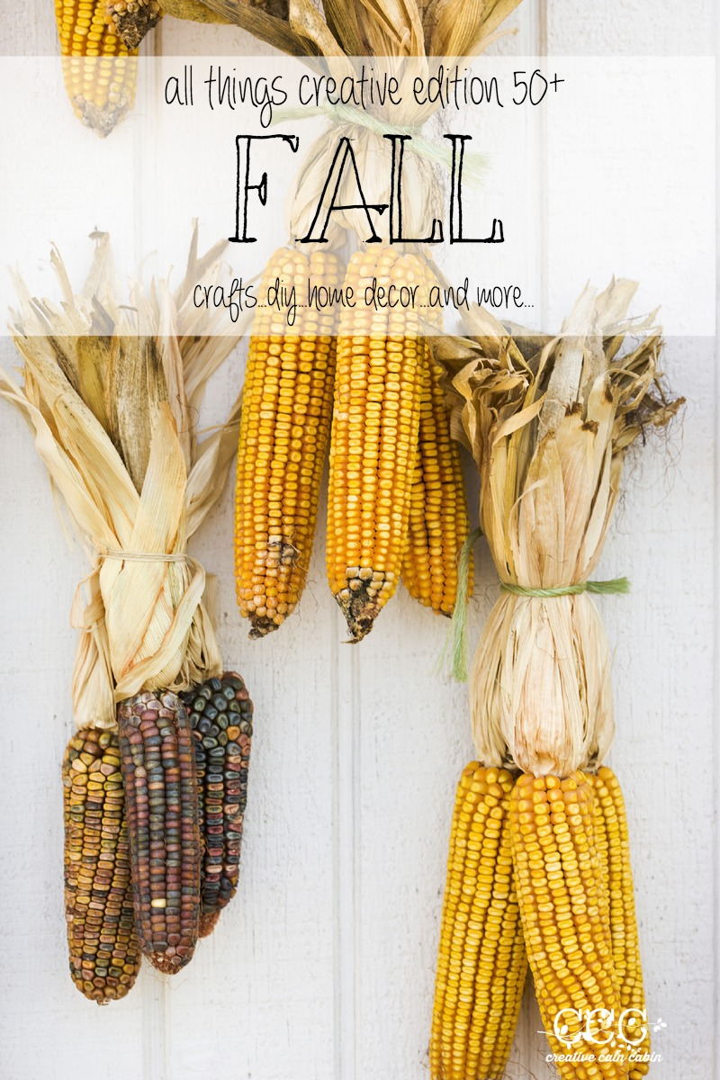 Fall Inspiration Over 50+ Ideas | DIY | Crafts | Home Decor and More | Creative Cain Cabin