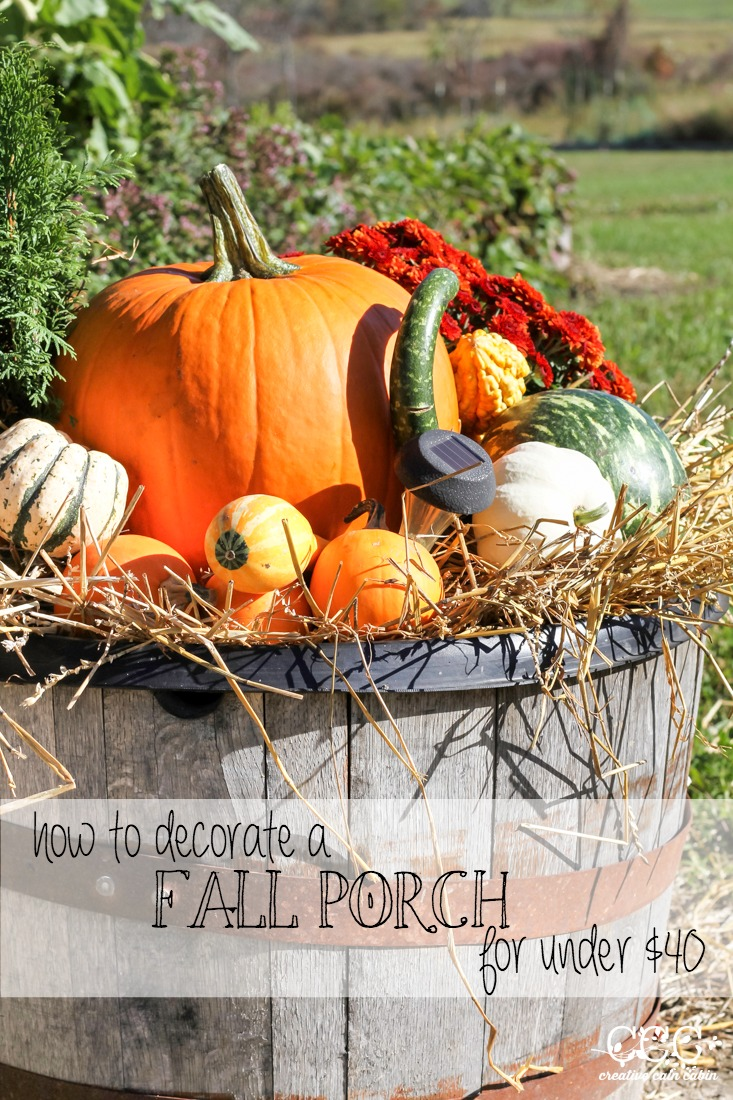 How to Decorate a Porch for Under $40   Fall Whiskey Barrel   Creative Cain Cabin