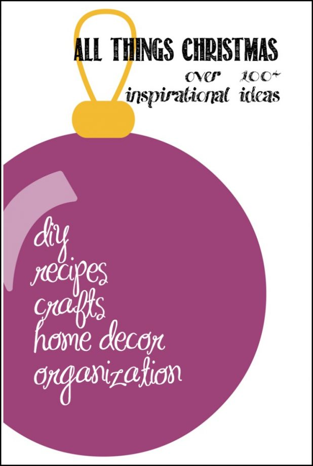 Christmas Ideas | DIY | Recipes | Crafts | Home Decor | Organization | Over 100+ Inspirational Ideas | CreativeCainCabin.com