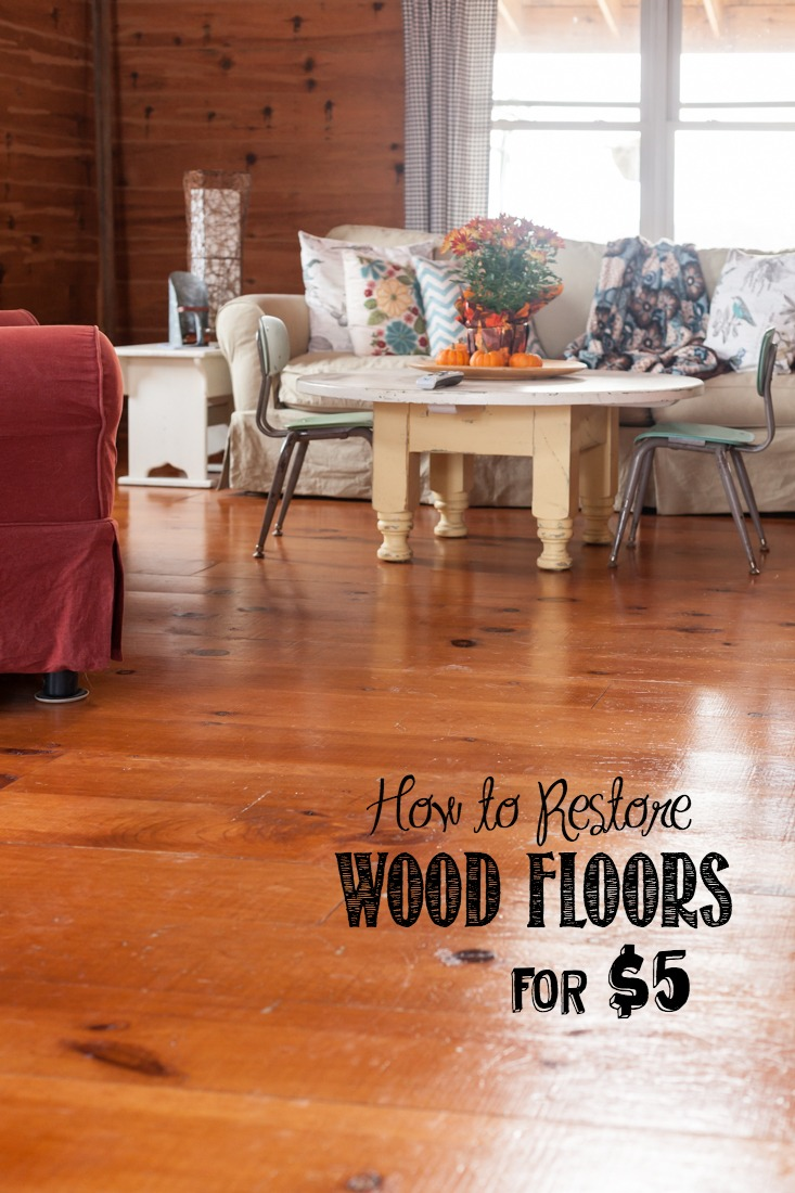 How to Restore Wood Floors for $5   Easy To Do, All You Need is a Microfiber Mop   creativecaincabin.com
