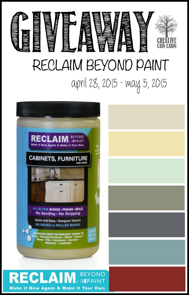 Reclaim Paint Giveaway   CreativeCainCabin.com
