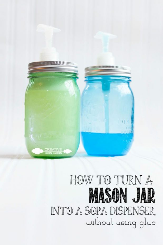 How to Make a Mason Jar Soap Dispenser Without Glue | CreativeCainCabin.com