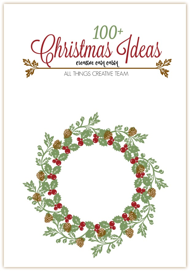 100+ Christmas Ideas and Inspiration for Decorating, Entertaining, Baking, Crafting, and Organizating this Holiday Season