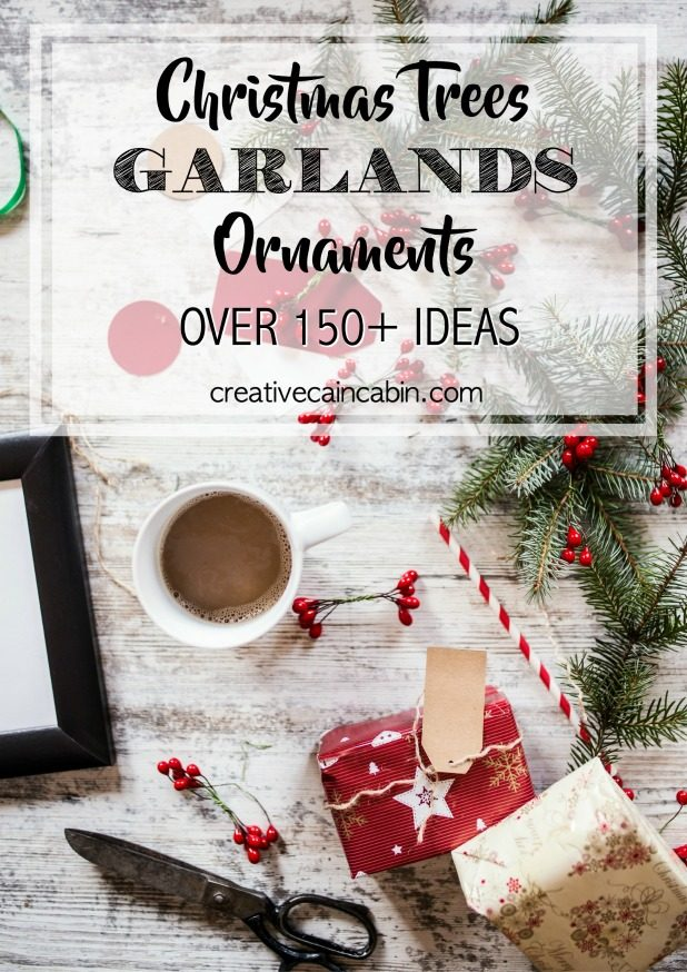 Christmas Trees | Ornaments | Garlands | Over 150+ Inspirational Ideas | Everything From DIY to Home Decor
