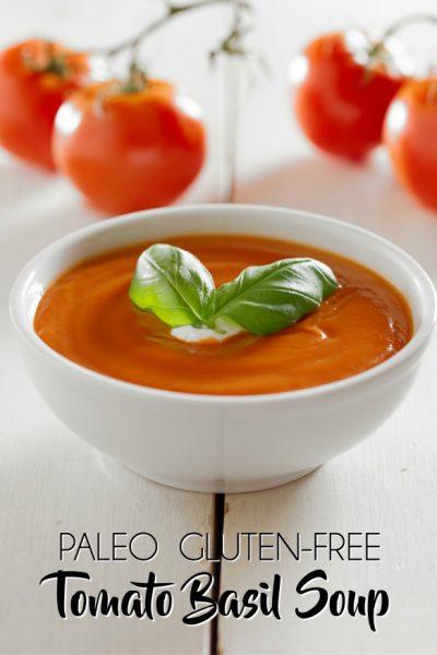 Healthy, Paleo, Gluten-Free Tomato Basil Soup Recipe