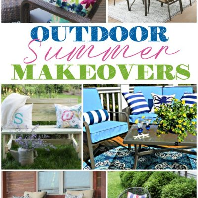Must See Summer Outdoor Makeovers