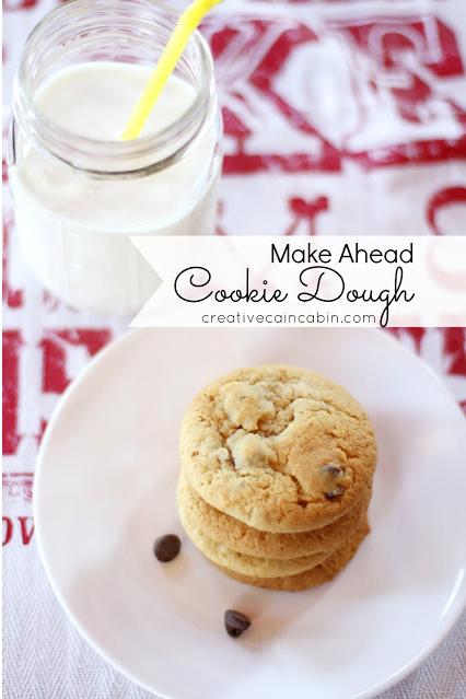 Make Ahead Cookie Dough Recipe | Creative Cain Cabin