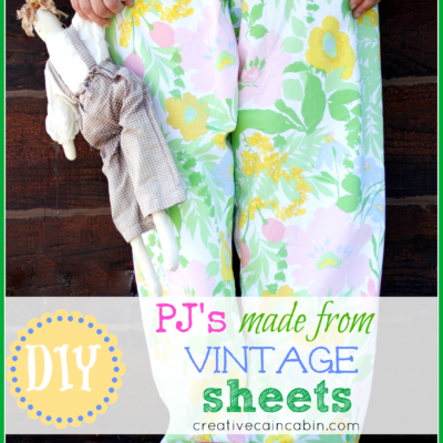 Pj's made from Vintage Sheets