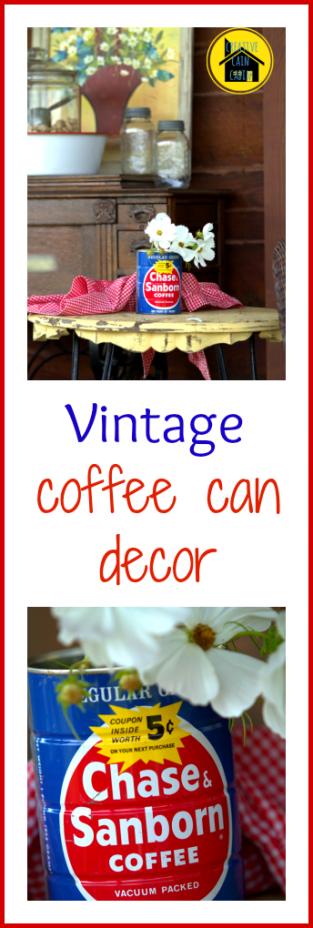 Vintage Coffee Can Decor