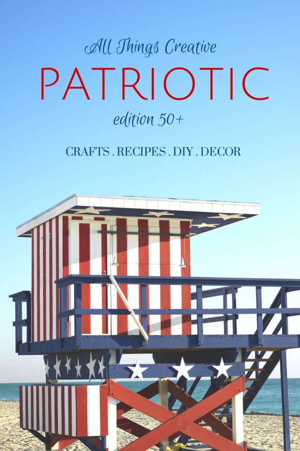 Red White & Blue | Patriotic | 4th of July | Over 50 DIY, Decor, Recipes, and More | Creative Cain Cabin