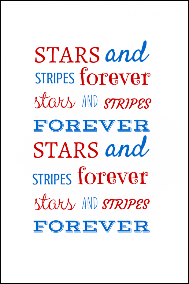 Stars and Stripes Forever | Printable | Creative Cain Cabin