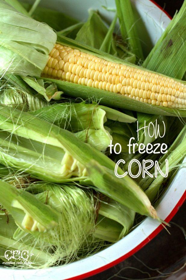 How to Freeze Sweet Corn | Creative Cain Cabin