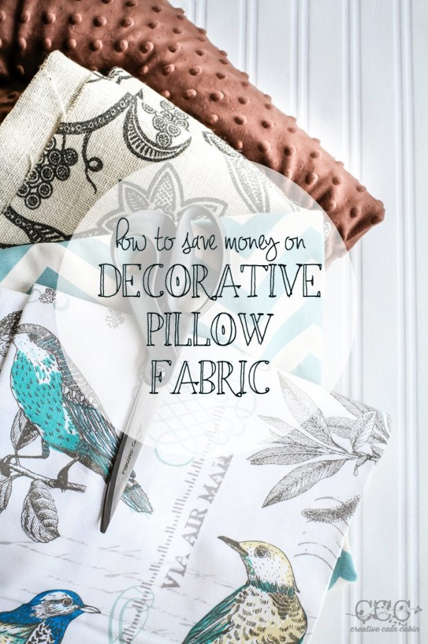 How to Save Money of Decorative Pillow Fabric | Creative Cain Cabin
