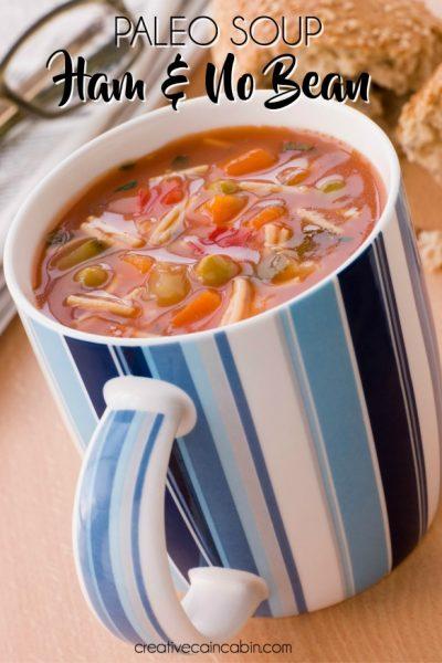 Paleo Ham and No Bean Soup Recipe