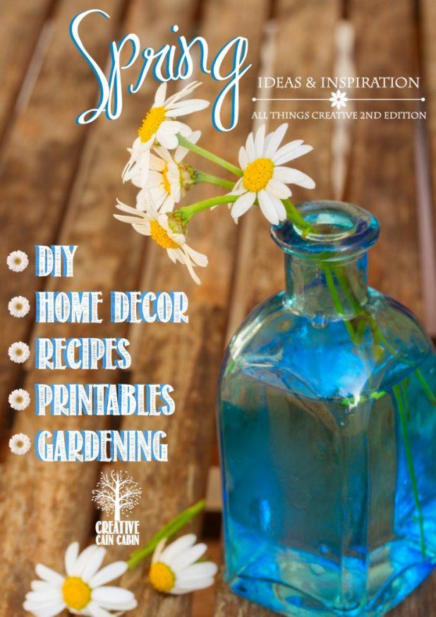 Spring Ideas & Inspiration | DIY | Home Decor | Recipes | Printables | Gardening & More | CreativeCainCabin.com