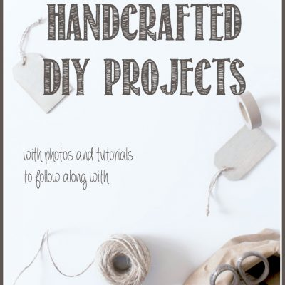 Handcrafted & DIY Project Roundup