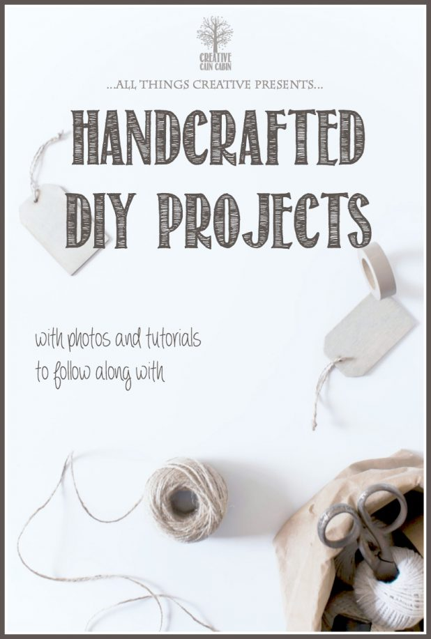 Handcrafted DIY Project Roundup | CreativeCainCabin.com