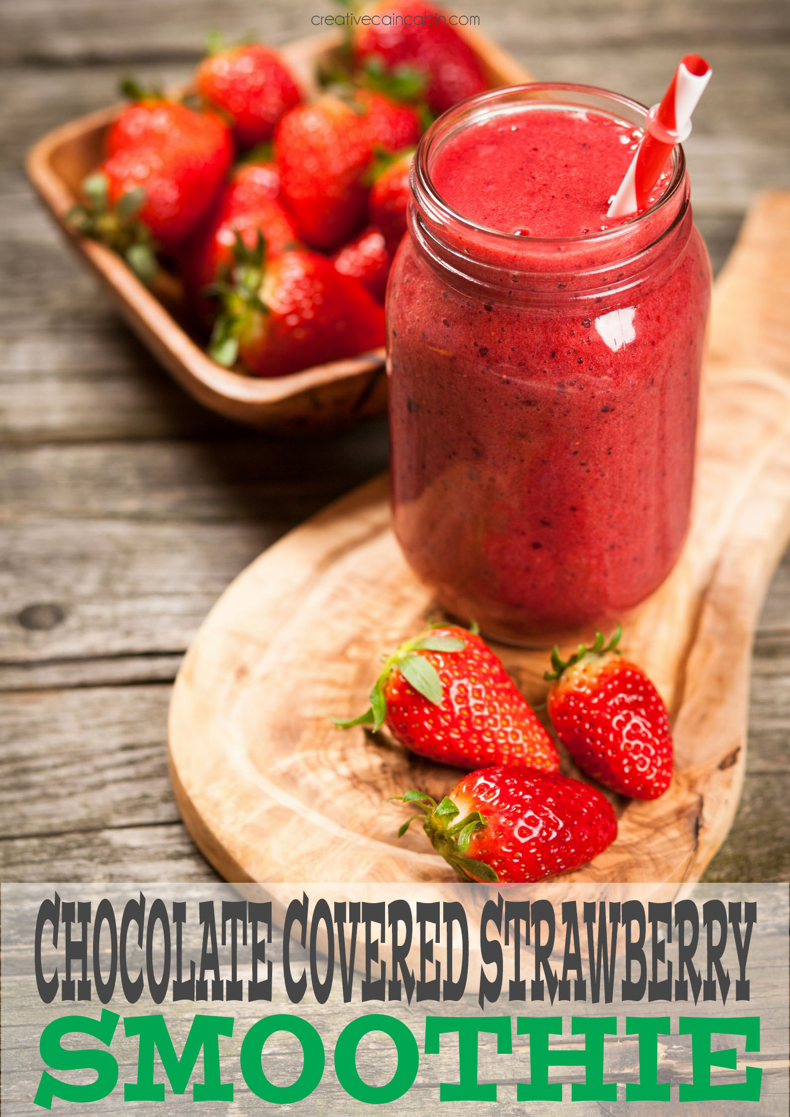 Chocolate Covered Strawberry Smoothie Recipe, Great For Kids, Easy To Make, Packed Full of Fruit and Veggies For a Simple On The Go Meal