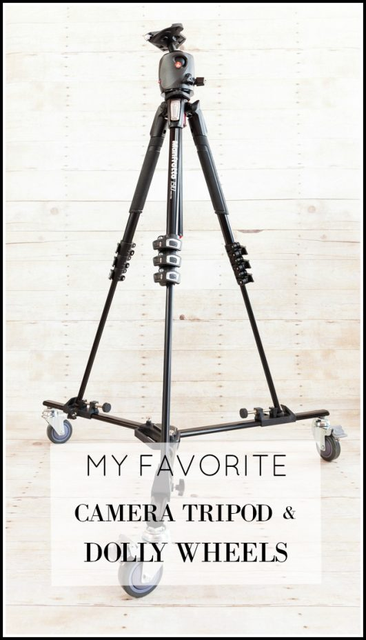 Must Have Camera Necessities A Tripod and Dolly on Wheels