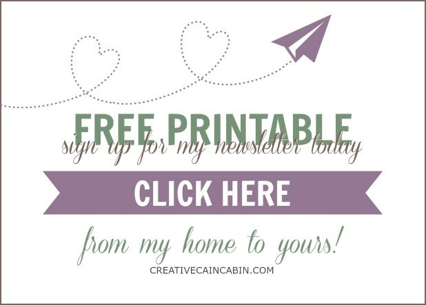 Subscribe to My Newsletter and Get Free Printables Deliverd To your Inbox