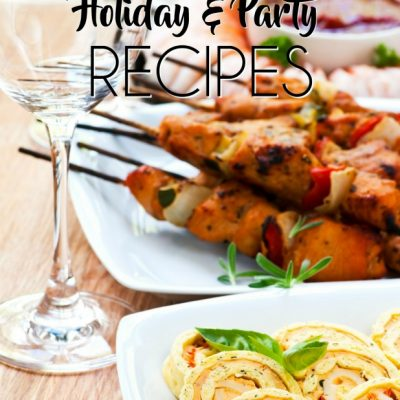 75 Favorite Holiday & Party Food Recipes