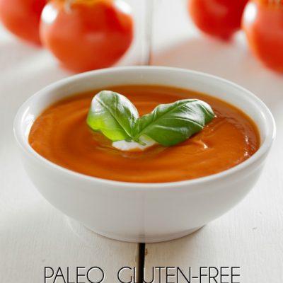 Tomato Basil Soup – Gluten Free and Paleo