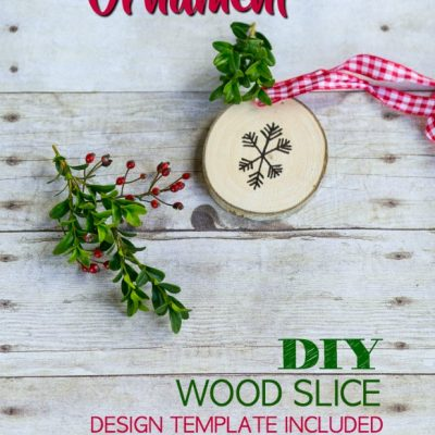 DIY Rustic Wood Slice Christmas Ornament, Design Template Included
