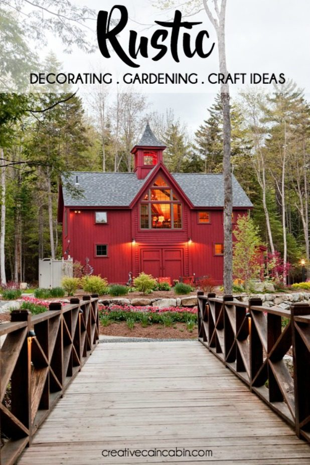 Rustic Decorating, Gardening, and Craft Ideas